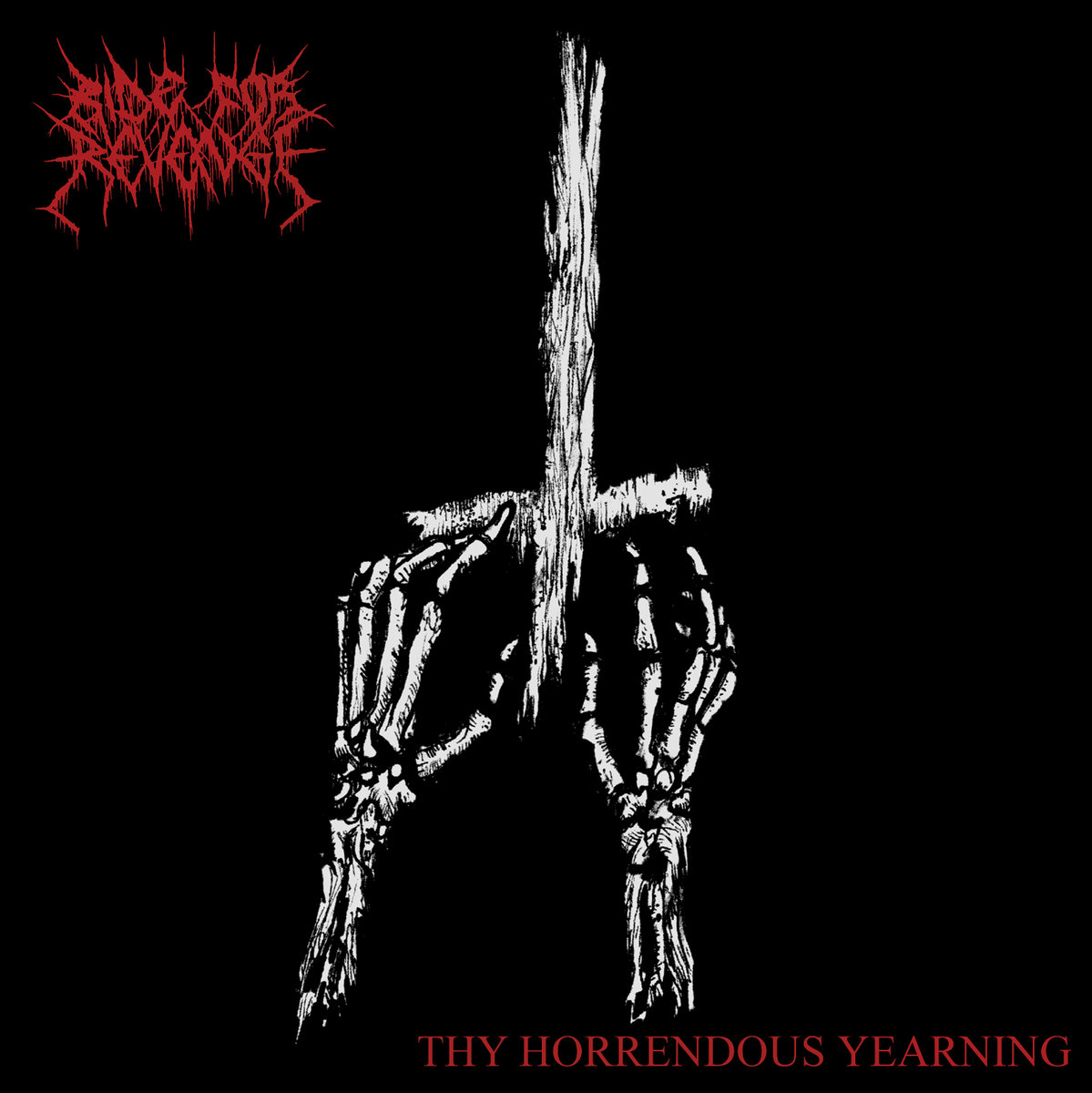 Ride for Revenge - Thy Horrendous Yearning