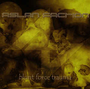 Aslan Faction - Blunt Force Trauma