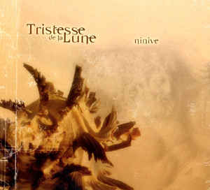 Tristesse De La Lune - Ninive / Time Is Moving  (Double Digi CD)