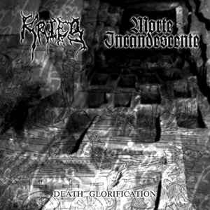 Krieg / Morte Incandescente ‎– Death Glorification