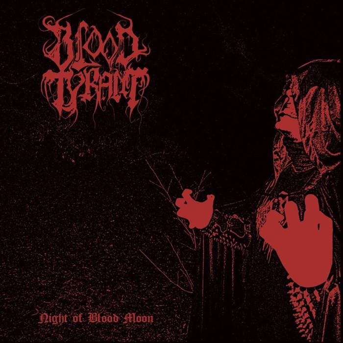 Blood Tyrant - Night at Blood Moon