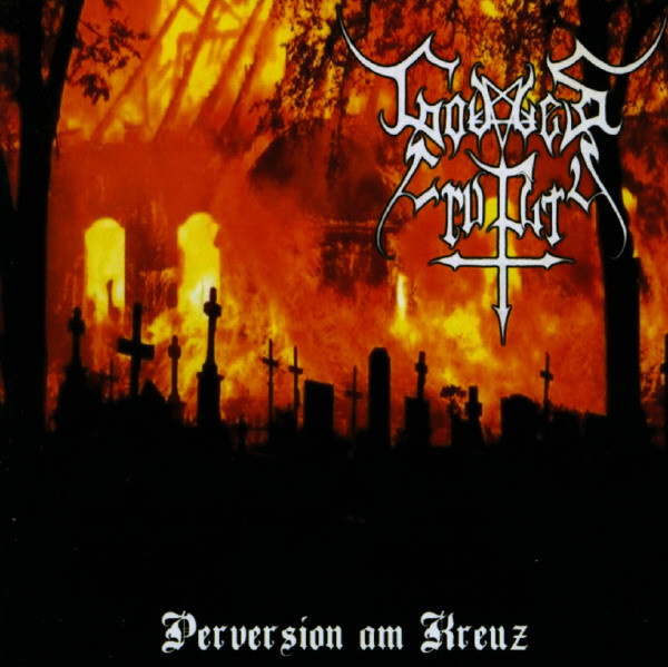 Godless Cruelty - Perversion Am Kreuz