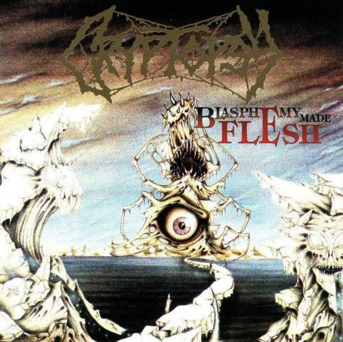 Cryptopsy - Blasphemy made Flesh