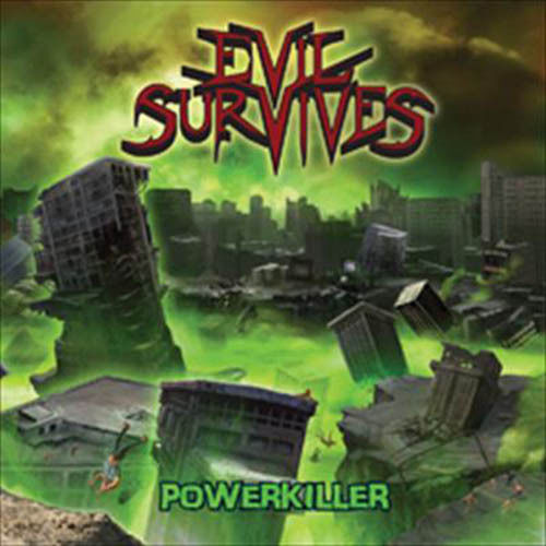 Evil Survives - Powerkiller