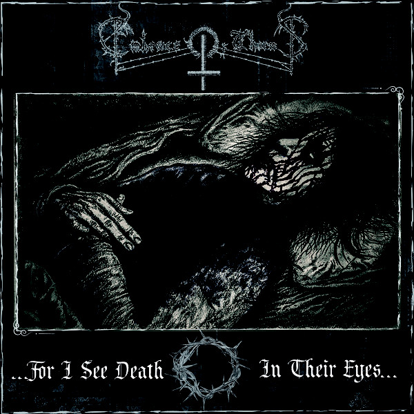EMBRACE OF THORNS:...for I see Death in their Eyes