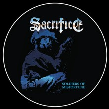 Sacrifice - Soldiers of Misfortune  (Picture LP)