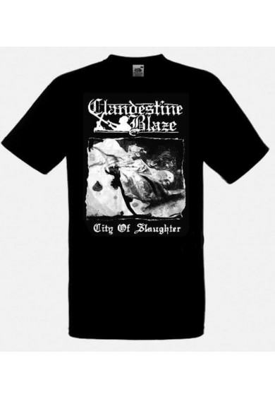 Clandestine Blaze - City Of Slaugter