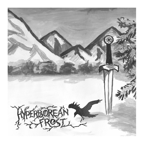 Hyperborean Frost - Warriors of Eternally Cold Land
