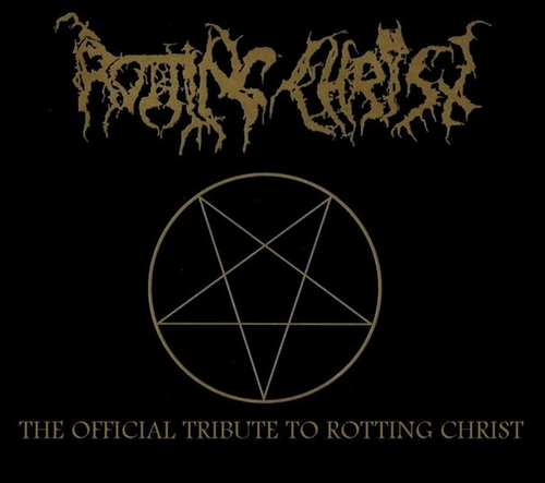 V/A - The Official Tribute to Rotting Christ  (Double-CD)