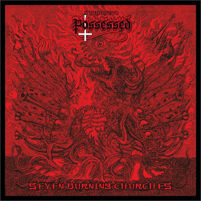 V/A - A Tribute to Possessed-Seven burning churches