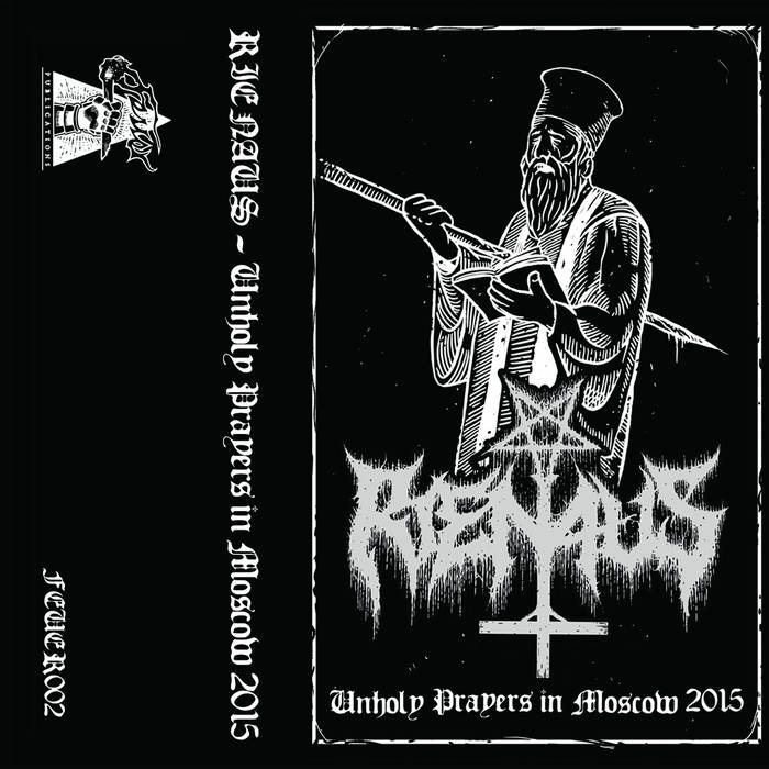 Rienaus - Unholy Prayers in Moscow
