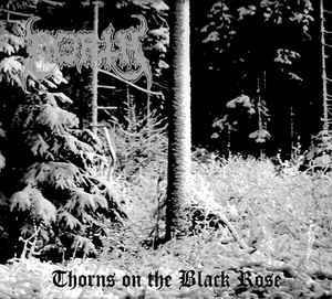 North - Thorns On The Black Rose  (Digipak)