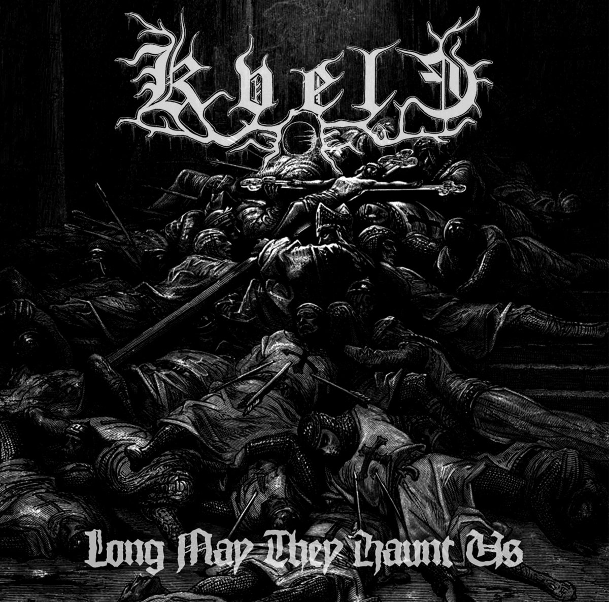 Kvele - Long May They Haunt Us