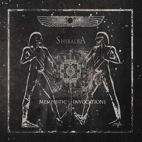 Shibalba - Memphitic Invocations   (Digipak)