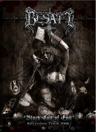 Besatt - Black Cult Of Evil (Brazilian Tour 2008)