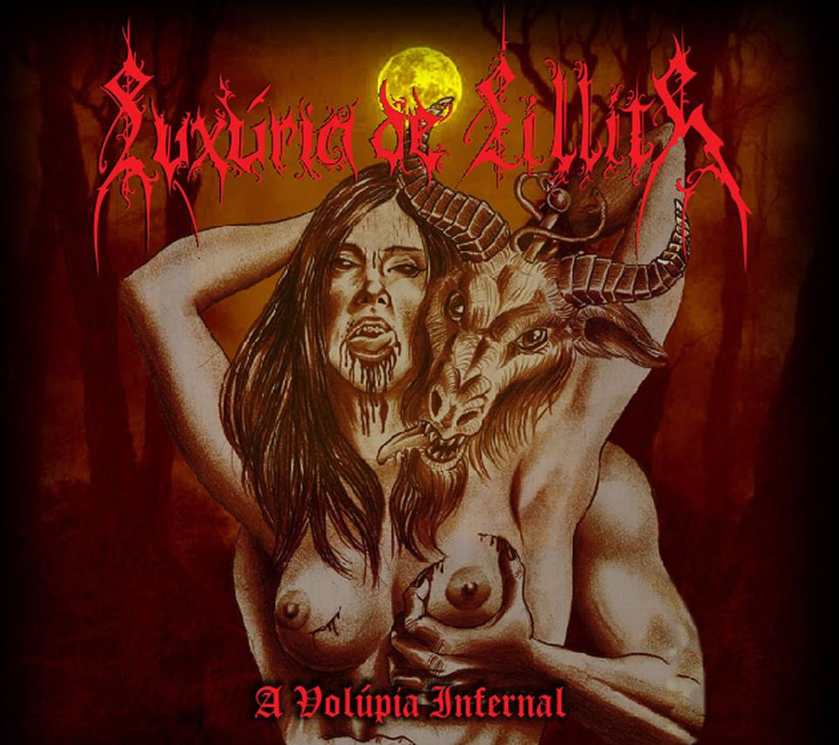 Luxúria de Lillith - A Volúpia Infernal  (Digipak)
