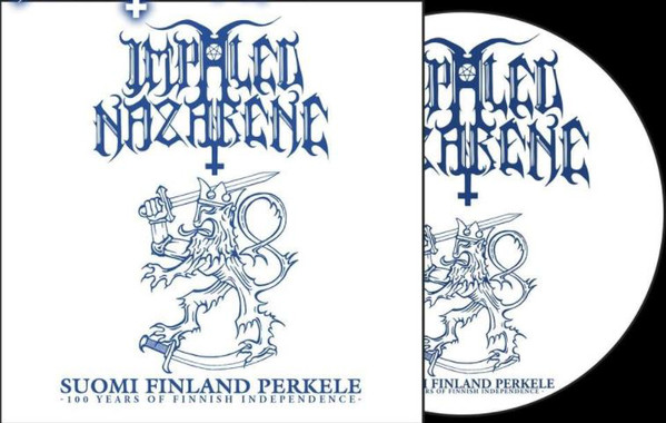 IMPALED NAZARENE - Suomi Finland Perkele - 100 years of Finnish Independence (Picture LP)