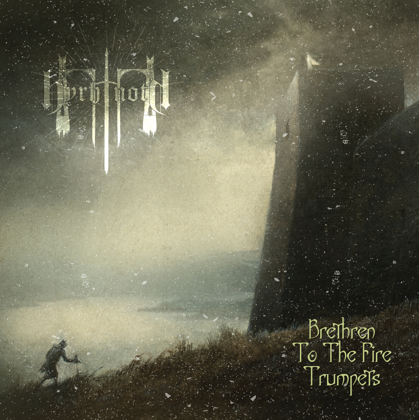 BYRHTNOTH - Brethren To The Fire Trumpets