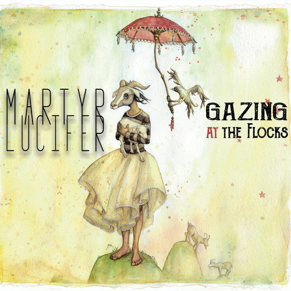 Martyr Lucifer - Gazing at the Flocks (Double Digi-CD)