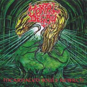 Mortal Decay - Incarnated Souls Rebirth