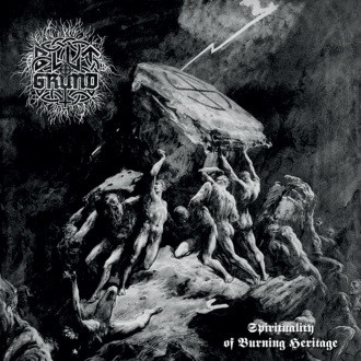BLUTGRUND - spirituality of burning heritage