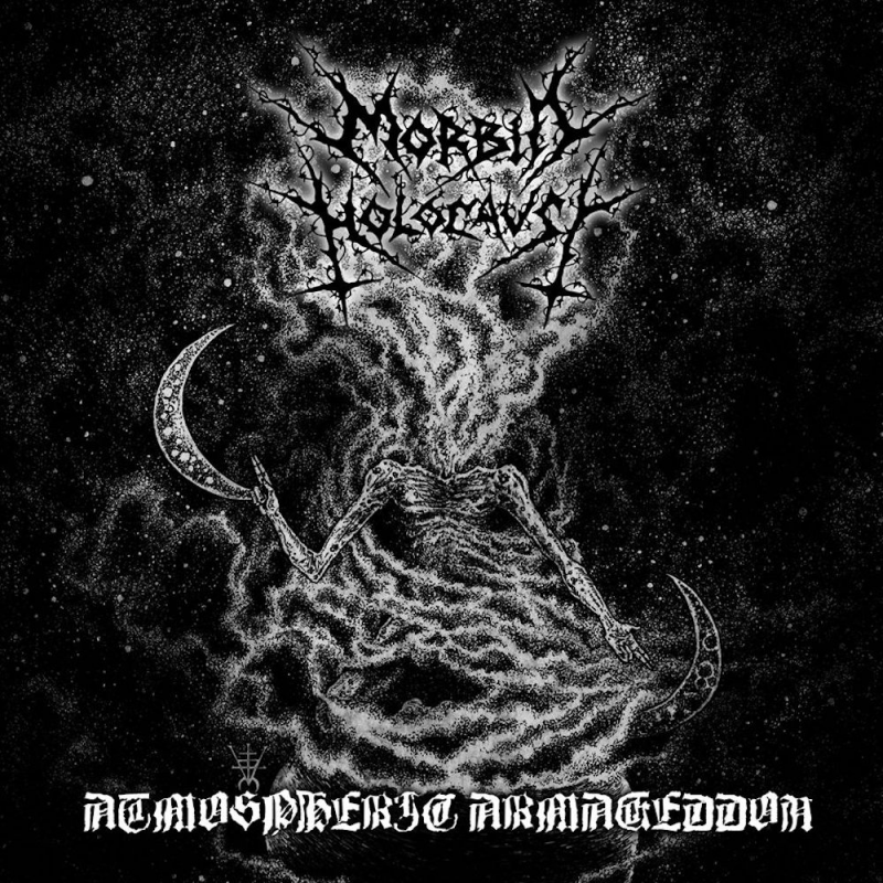 MORBID HOLOCAUST - Atmospheric Armageddon