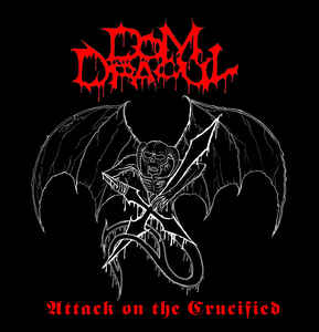 Dom Dracul – Attack On The Crucified