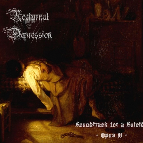 NOCTURNAL DEPRESSION - Soundtrack For A Suicide: Opus II (Digipak)