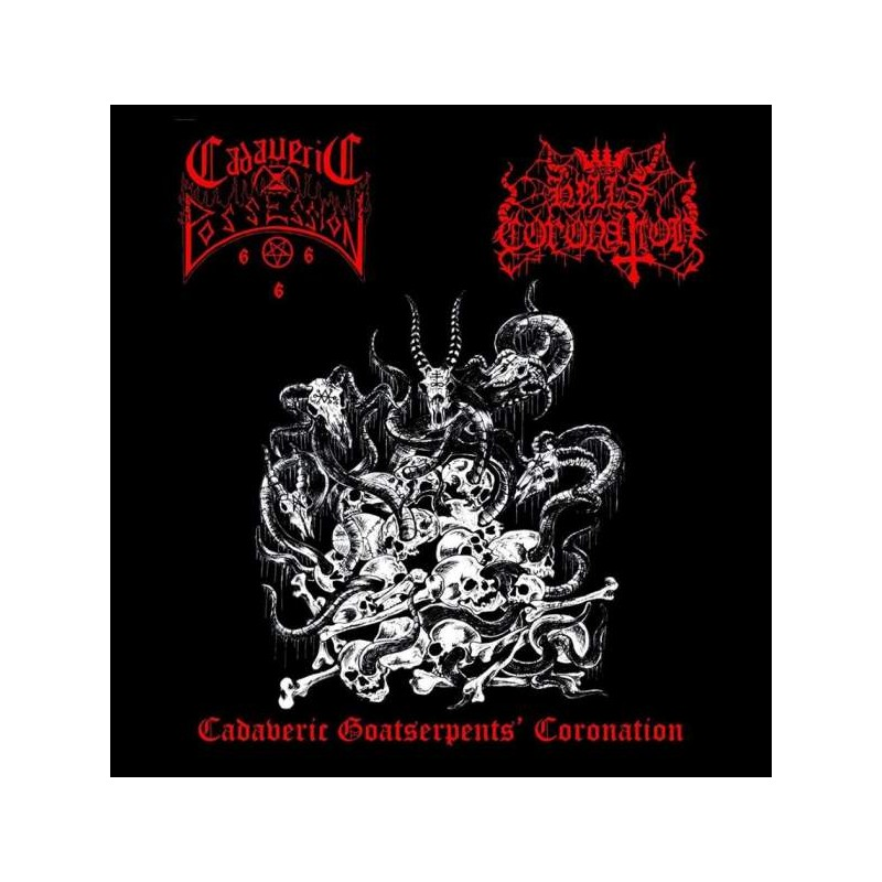 Hell's Coronation/Cadaveric Possession - Cadaveric Goatserpents' Coronation