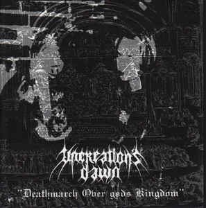 Uncreation's Dawn - Deathmarch over God's Kingdom