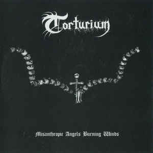 Torturium – Misanthropic Angels Burning Winds