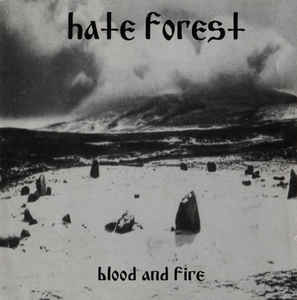 Hate Forest ý– Blood And Fire Ritual