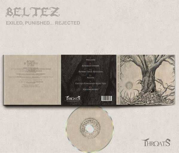 Beltez - Exiled, Punished...Rejected (Digipak)