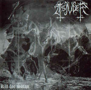 Tsjuder – Kill For Satan (First press)