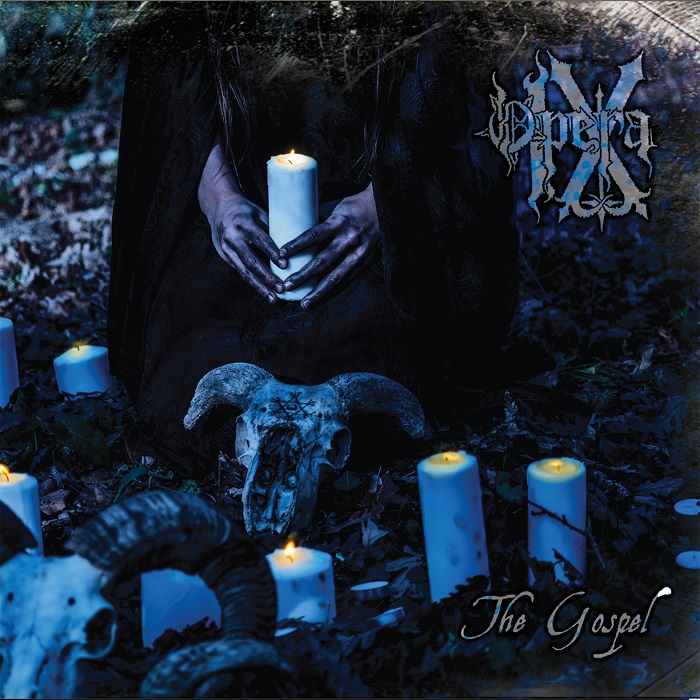 OPERA IX – THE GOSPEL