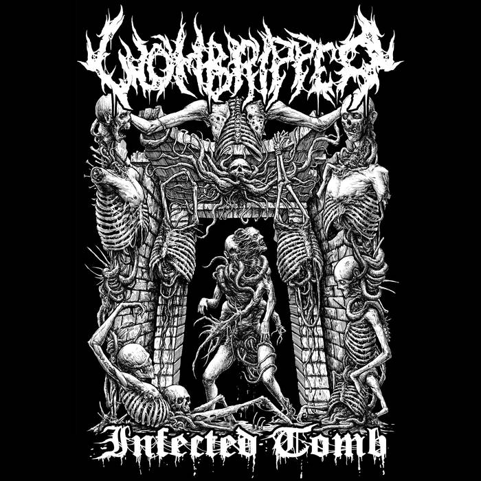 Wombripper - Infected tomb