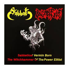 SABBAT / PAGANFIRE - SABBATICAL VERMIN BORN / THE WITCHHAMMER OF THE POWER ELITIST