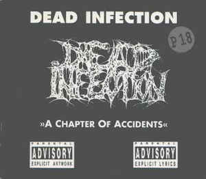 Dead Infection – A Chapter Of Accidents  (Digipack)