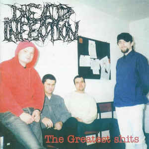 Dead Infection – The Greatest Shits