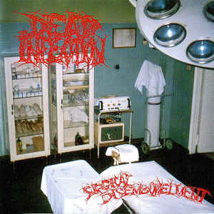 Dead Infection – Surgical Disembowelment