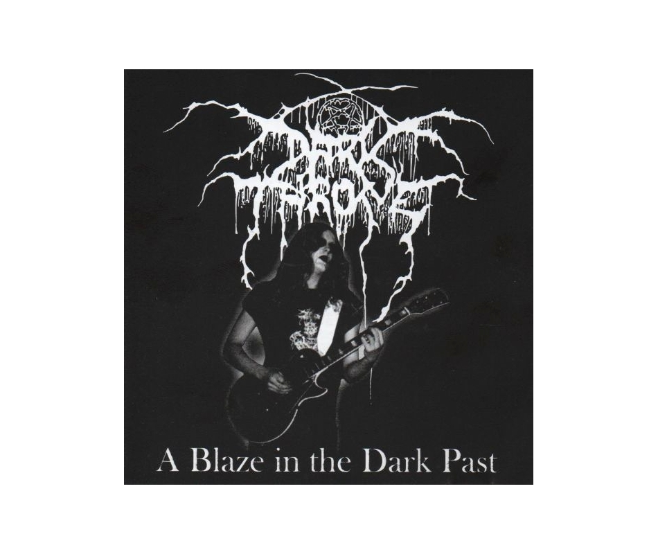 DARKTHRONE - A Blaze in the Dark Past