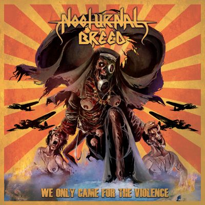 NOCTURNAL BREED - We Only Came For The Violence  (A5 Digi-CD)