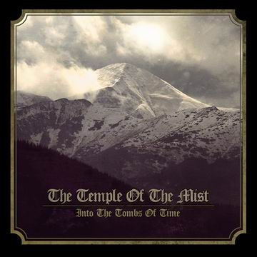 TEMPLE OF THE MIST - Into the Tombs of Time