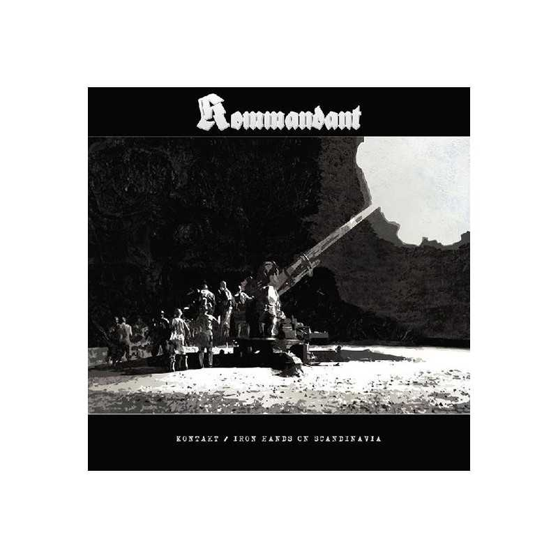 KOMMANDANT - KONTAKT / IRON HANDS ON SCANDINAVIA