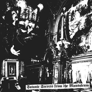 IRAE - Satanic Secrets from the Mausoleum