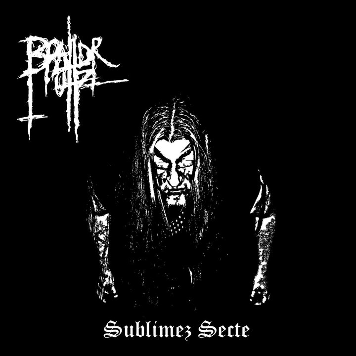 Brahdr'uhz - Sublimez secte