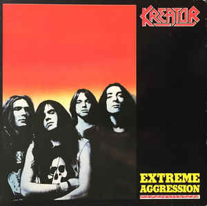 Kreator - Extreme Aggression