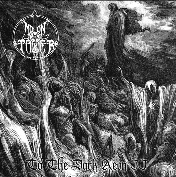 MOONTOWER - to the dark aeon II  (Lim. 150)