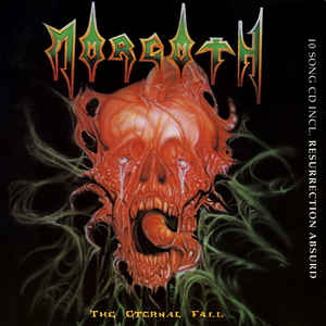 Morgoth - The Eternal Fall / Resurrection Absurd  (Green vinyl)