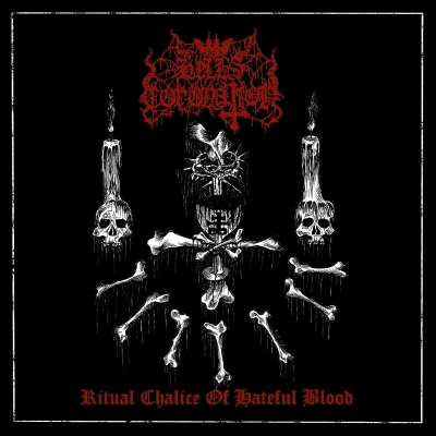 HELL'S CORONATION - Ritual Chalice of Hateful Blood